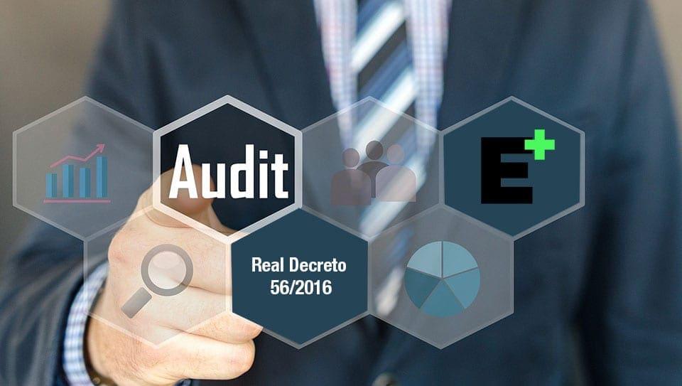 La necesidad de la auditoría energética en las empresas (Real decreto 56/2016)